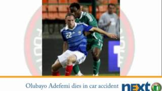 Olubayo Adefemi, Super Eagles player dies in car accident in Greece
