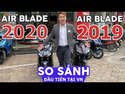 So sánh Honda AirBlade 2020 vs 2019 Đầu tiên tại VN - Nâng cấp có thực sự KHỦNG KHIẾP như QUẢNG CÁO?