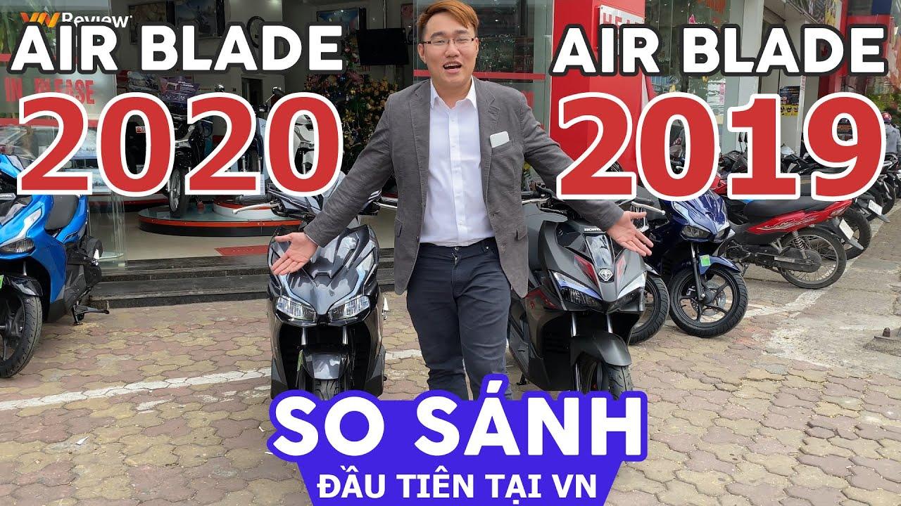 So sánh Honda AirBlade 2020 vs 2019 Đầu tiên tại VN – Nâng cấp có thực sự KHỦNG KHIẾP như QUẢNG CÁO?