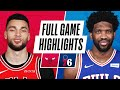 BULLS at 76ERS | FULL GAME HIGHLIGHTS | February 19, 2021