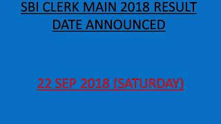 SBI clerk main 2018 result and expected cutoff