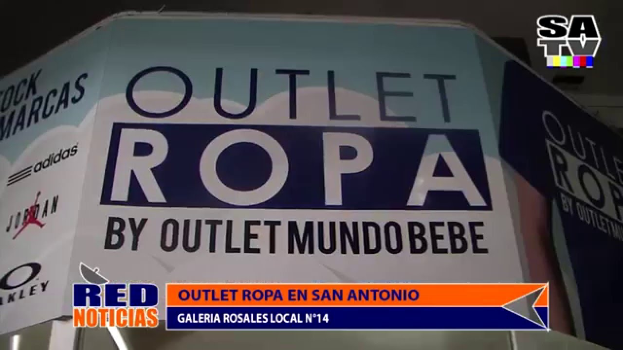 90bae8d90 YA LLEGÓ A SAN ANTONIO OUTLET ROPA BY OUTLET BEBE - YouTube