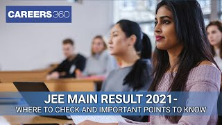 JEE Main Result 2021 March (Out) - Know how to check JEE Main 2021 Result | Download Score Card