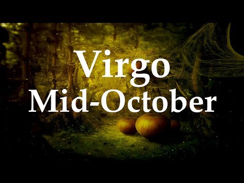Virgo Mid-October 2017 WORKING, WAITING, IT'S COMING & YOU KNOW IT - Aquarian Insight