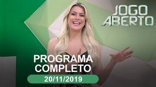 Jogo Aberto - 20/11/2019 - Programa completo