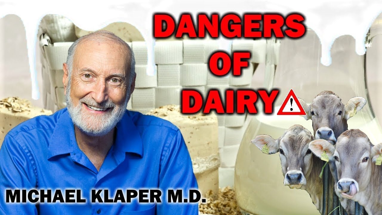 SCARY TRUTH ABOUT DAIRY   MICHAEL KLAPER M.D.