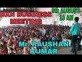 DXN Business Opportunity Meeting Hindi :EP # 03 by DD Mr. Raushan Kumar