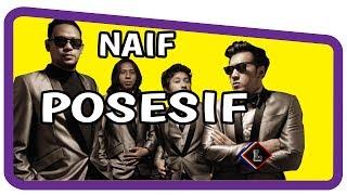 Naif - Posesif ( Lirik )