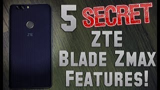 5 Secret ZTE Blade Zmax Features