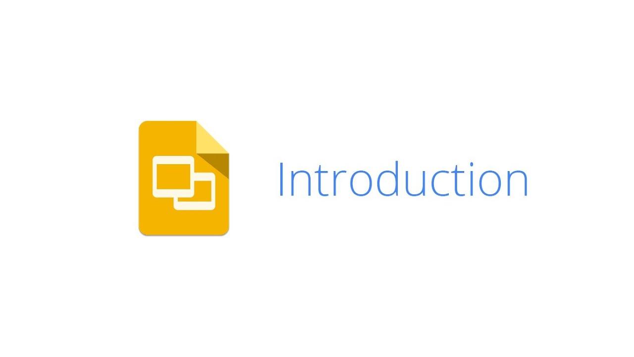 google slides introduction youtube