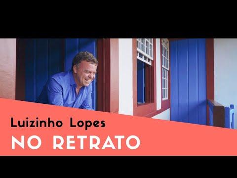 Luizinho Lopes – No Retrato