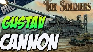BIGGEST CANNON EVER 800MM -  (Toy Soldiers Gameplay #6)