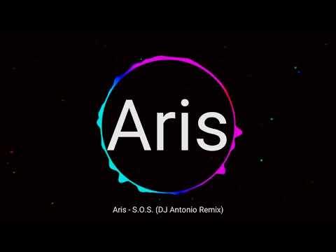 Aris-S.O.S(DJ Antonio Remix)