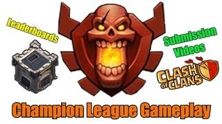 Clash of clans - Champion league Gameplays