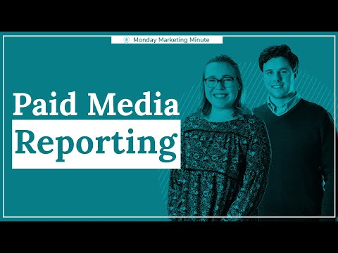Agency Reporting: Paid Media | Monday Marketing Minute by Oneupweb