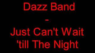 Dazz Band - Just Can