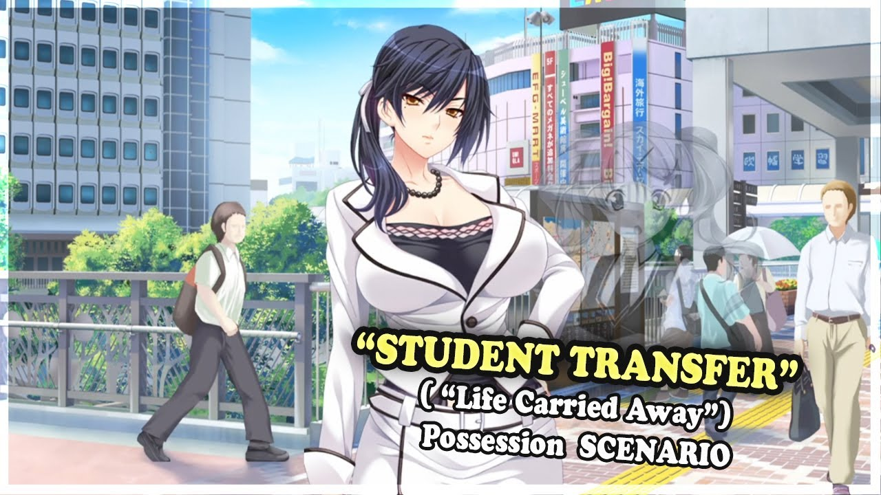 Student Transfer | Life Carried Away ( Possession Scenario ) | Gameplay #81