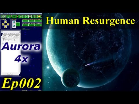 Aurora 4x - Human Resurgence Ep002 - Building Our First Survey Vessel