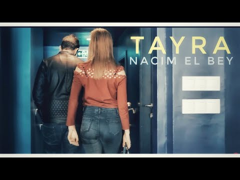 "NACIM EL BEY - TAYRA -  ( OFFICIAL VIDEO CLIP ) "" نسيم الباي "" طايرة"