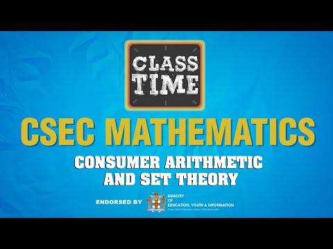 CSEC Mathematics - Consumer Arithmetic and Set Theory - April 28 2021