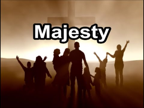 Majesty Worship His Majesty