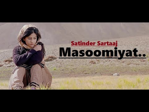 Masoomiyat - Satinder Sartaj - Beat Minister - Full Song Lyrics - Punjabi Songs