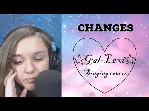 changes cover (xxxtentacion) by Gal-Lexi