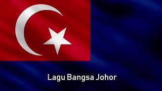 Lagu Kebesaran Negeri Johor Lagu Bangsa Johor