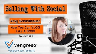 How You Can VLOG Like A BOSS, with Amy Schmittauer, Episode #21