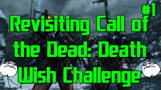 This is a Crazy Challenge - Revisiting COTD: Death Wish Challenge w/ Warfighter (Part 1)
