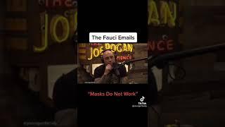 "JOE ROGAN on ""The FAUCI EMAILS"""