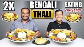 2 X VEG BENGALI THALI EATING CHALLENGE | Bengali Food Eating Competition | Food Challenge