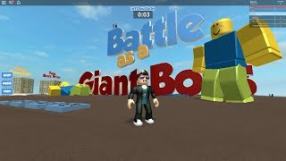 SOY UN GIGANTE !!! // Battle As A Giant Boss ROBLOX