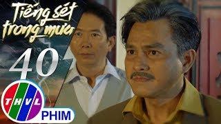 Mới Nhất  | Tiếng sét trong mưa - Tập 40[1]: Khải Duy không chịu đưa con mình đi Sài Gòn chữa trị