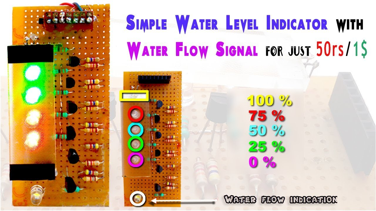 Water Level Sensor Wiring Diagram Diy Simple Indicator With Flow Signal For Just 50rs 1