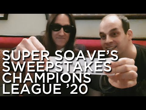 2020-01-30 'Super Soave's Sweepstakes: Champions League 2020'