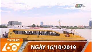 60 Giây Sáng - Ngày 16/10/2019 - HTV Tin Tức Mới Nhất