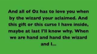 The Wizard and I Lyrics - Wicked