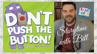 "Children's Book Reading: ""DON'T Push The Button!"" (Storytime with Bill)"