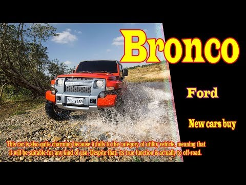 ford bronco interior |  ford bronco test drive |  ford bronco reveal | new cars buy