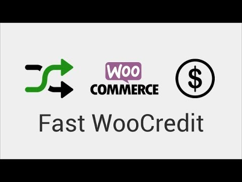 Fast WooCredit - WooCommerce Credit Store Made Easy