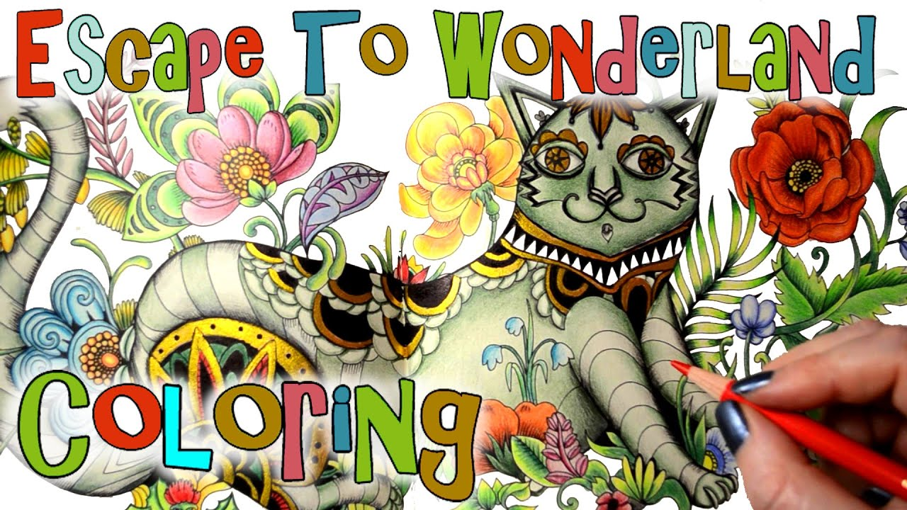 Escape To Wonderland Coloring Book