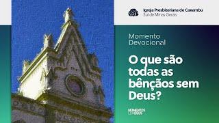 Momentos com Deus - Igreja em Células (12/05/2020)