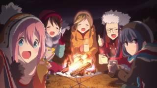 ゆるキャン△ ED/Ending Theme - Fuyubiyori - Eri Sasaki 「Yuru Camp△ ED」