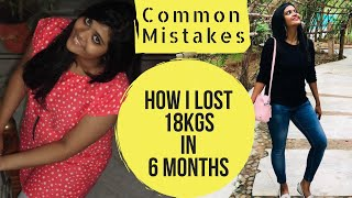 Common Mistakes in Weight loss |Weight loss journey | Somya Luhadia|Part 4