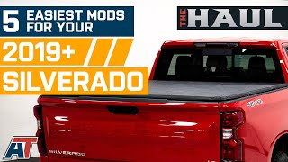Top 5 Easiest Mods To Install On Your 2019+Silverado - The Haul