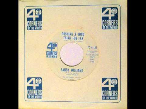 Sandy Williams - Pushing A Good Thing Too Far