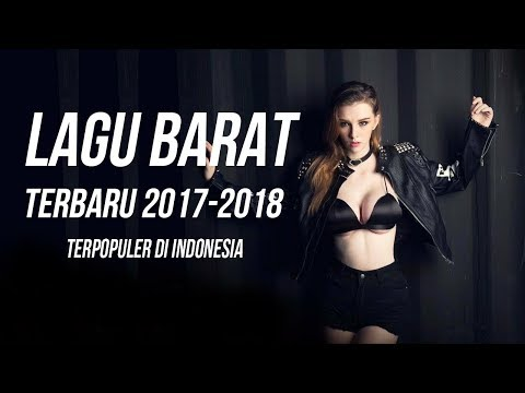 17 LAGU BARAT TERBARU 2017 - 2018 TERPOPULER SAAT - Love Song Covers Playlist Top Songs Acoustic
