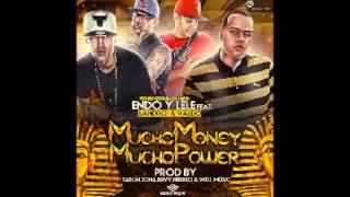 Mucho Money Mucho Power (Original) - Endo & Lele Ft Valdo