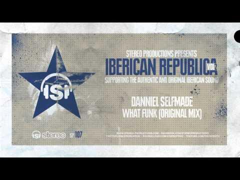 Danniel Selfmade - What Funk (Original Mix)